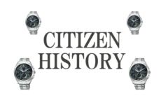 シチズンの歴史|日本発の時計メーカーの魅力